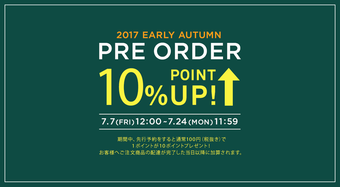 2017 EARLY AUTUMN PRE ORDER 10% POINT UP